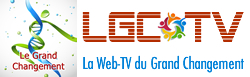 La Web TV du Grand Changement